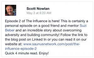 Facebook Post: The Influence-Episode 2: Educator & Community Builder. Adversity Killer: Suzi Beber