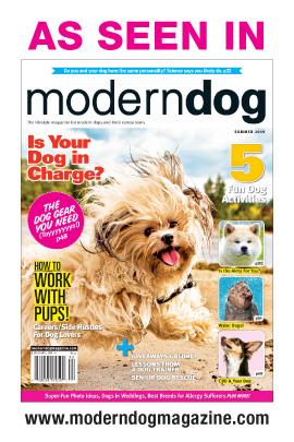 As Seen in Modern Dog